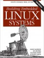 Building Embedded Linux Systems, Second Edition