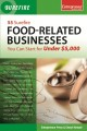 55 Surefire Food-Related Businesses You Can Start for Under 5000